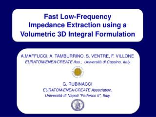 Fast Low-Frequency Impedance Extraction using a  Volumetric 3D Integral Formulation
