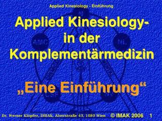 """Applied Kinesiology- in der Komplementärmedizin """"Eine Einführung"""""""