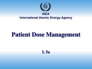 Patient Dose Management