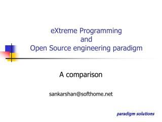 eXtreme Programming  and  Open Source engineering paradigm