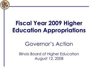Fiscal Year 2009 Higher Education Appropriations