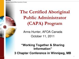 The Certified Aboriginal Public Administrator (CAPA) Program