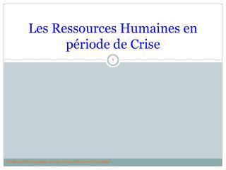 Les Ressources Humaines en période de Crise