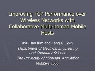 Improving TCP Performance over Wireless Networks with Collaborative Multi-homed Mobile Hosts