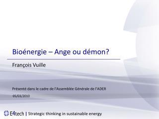 Bioénergie – Ange ou démon?