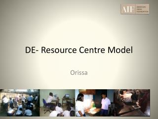DE- Resource Centre Model