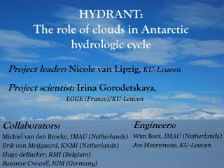 HYDRANT: The role of clouds in Antarctic  hydrologic cycle