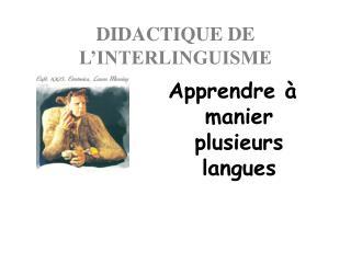 DIDACTIQUE DE L�INTERLINGUISME