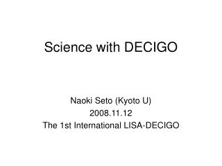 Science with DECIGO