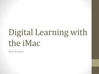 Digital Learning with the iMac