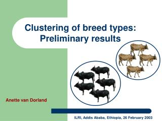 Clustering of  breed  types :  Preliminary results