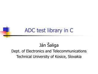 ADC test library in C
