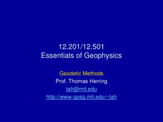 12.201/12.501  Essentials of Geophysics