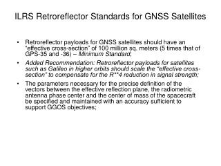 ILRS Retroreflector Standards for GNSS Satellites