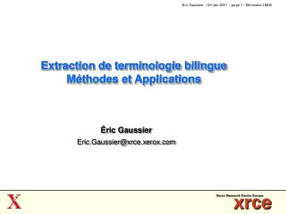Extraction de terminologie bilingue Méthodes et Applications