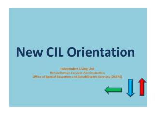 New CIL Orientation