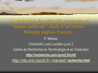 La traduction des adjectifs compos s en langue m dicale :  tude d un corpus bilingue anglais-fran ais.