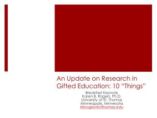 """An Update on Research in Gifted Education: 10 """"Things"""""""