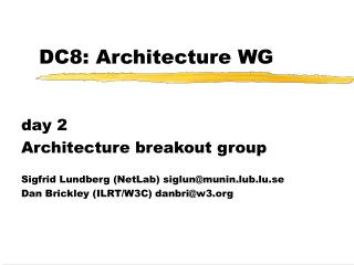 DC8: Architecture WG