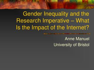 Gender Inequality and the Research Imperative – What Is the Impact of the Internet?