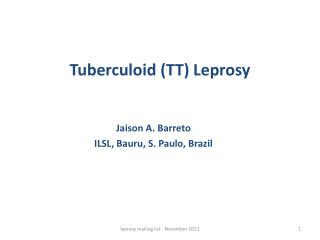 Tuberculoid (TT) Leprosy