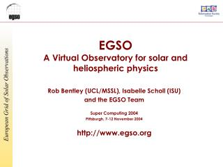 EGSO A Virtual Observatory for solar and heliospheric physics