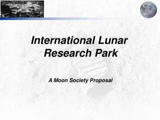 International Lunar  Research Park