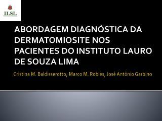 Cristina M. Baldisserotto, Marco M. Robles, José Antônio Garbino