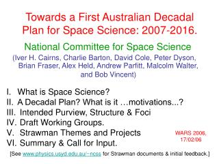 Towards a First Australian Decadal Plan for Space Science: 2007-2016.