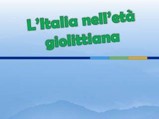 L'Italia nell'età giolittiana