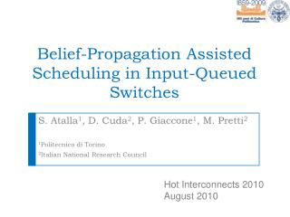 Belief-Propagation Assisted Scheduling in Input-Queued  Switches