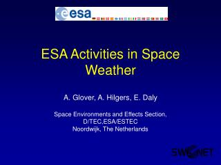 ESA Activities in Space Weather