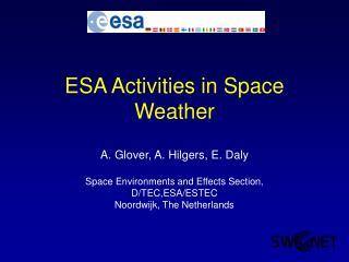 ESA Activities in Space Weather