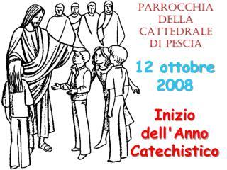 Inizio dell'Anno Catechistico