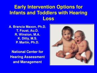 Early Intervention Options for Infants and Toddlers with Hearing Loss