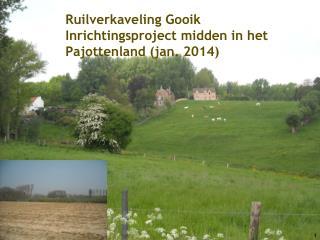 Ruilverkaveling Gooik Inrichtingsproject midden in het Pajottenland (jan. 2014)