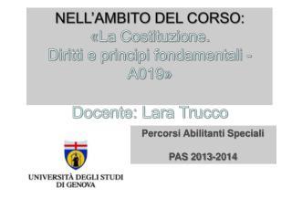 NELL'AMBITO DEL CORSO: «La  Costituzione.  Diritti  e principi fondamentali -  A019 »