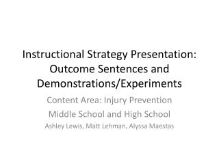 Instructional Strategy Presentation: Outcome Sentences and Demonstrations/Experiments