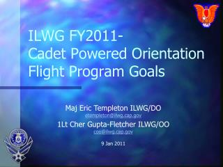 ILWG FY2011-  Cadet Powered Orientation Flight Program Goals