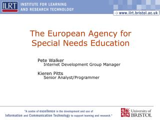 The European Agency for  Special Needs Education
