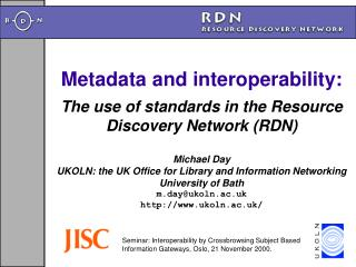 Metadata and interoperability: