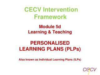 CECV Intervention Framework