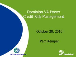 Dominion VA Power Credit Risk Management