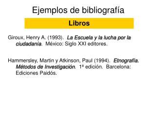 Ejemplos de bibliograf�a