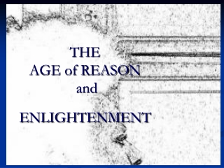 The 18th Century Enlightenment