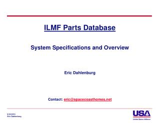 ILMF Parts Database System Specifications and Overview
