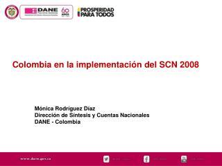 Colombia en la implementaci�n del SCN 2008