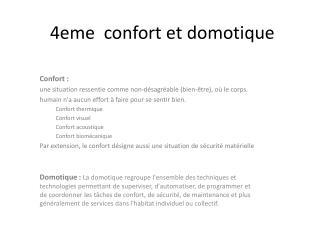 4eme  confort et domotique