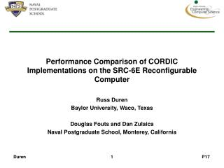 Performance Comparison of CORDIC Implementations on the SRC-6E Reconfigurable Computer