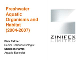 Freshwater Aquatic Organisms and Habitat  (2004-2007)